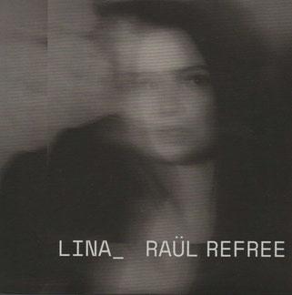 Lina_ Raül Refree - Lina_ Raül Refree (Glitterbeat/Indigo)