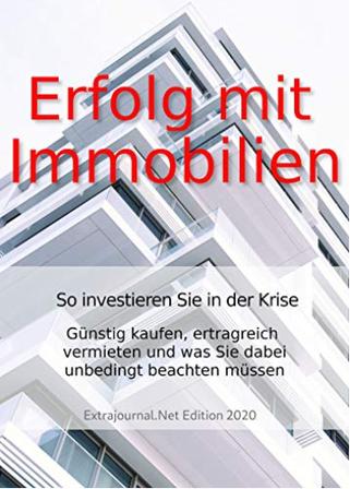 Cover Buch Erfolg mit Immobilien: So investieren Sie in der Krise