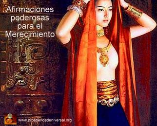 AFIRMACIONES PODEROSAS PARA EL MERECIMIENTO - PROSPERIDAD UNIVERSAL -www.prosperidaduniversal.org