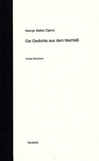 Stefan Zajonz, Gedichte a.d. Nachlass, Bd.3 / Deutpols, 04.12.2001, Bonn-Bad Godesberg