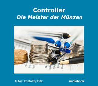Audiobook/Hörbuch Controller - Die Meister der Münzen Kristoffer Ditz