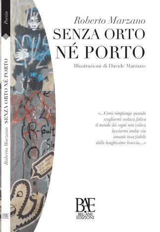 http://www.baedizioni.it/prodotto/senza-orto-ne-porto-di-roberto-marzano/