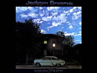 ジャクソン・ブラウン「レイト・フォー・ザ・スカイ」