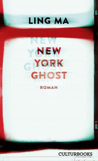 Das Bild zeigt das Cover von New York Ghost von Ling Ma.