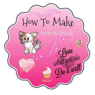 Chi-Love.de | Chihuahua | How to Make
