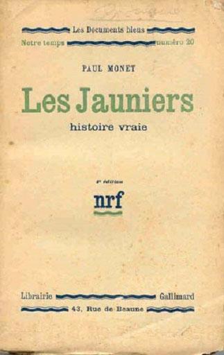 PAUL MONET DENONCE L'EXPLOITATION DES INDIGENES, LES JAUNIERS SONT COMME LES NEGRIERS.