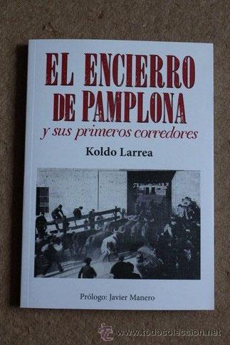 "DE KOLDO LARREA, CHRONIQUEUR à ""TOROS EN NAVARRA""."