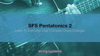 SFS Pentatonics 2 - Navigating Chord Changes