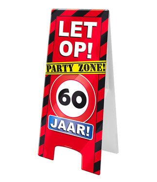 Waarschuwingsbord Party 60 jaar € 6,99