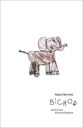 Bichos - poesias desenhadas - autor brasileiro - Natan Barreto