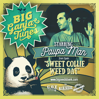 paupa man sweet collie weed day, big ganja tunes 2016