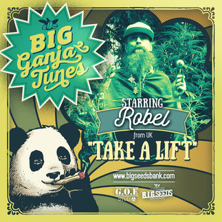 take a lift robel big ganja tunes 2016