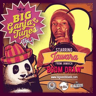 jawara boom draw, big ganja tunes