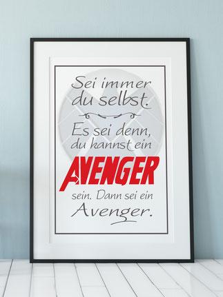 Kunstdruck Sei immer du selbst Avenger