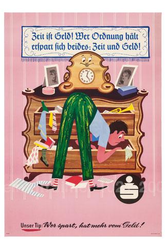 Zeit ist Geld! Wer Ordnung hält erspart sich beides: Zeit und Geld! (Chaos). Plakat der Sparkasse um 1959 (83x60).