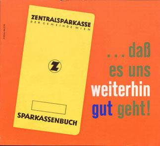 Sparbuchwerbung: dass es uns weiterhin gut geht - Sparkassenbuch. Plakat Zentralsparkasse um 1956.