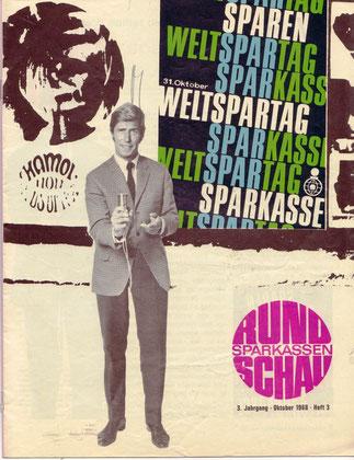 Weltspartag Ende der  1960er Jahre. Sparkassen Rundschau.