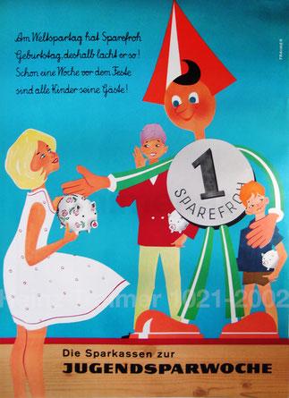 Am Weltspartag hat Sparefroh Geburtstag, deshalb lacht er so . Sparefroh mit Kindern  (Blau) . Plakat zur Jugendsparwoche und Weltspartag 1960. (83x60).