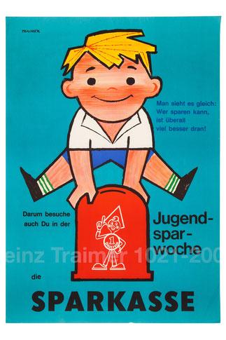 Man sieht es gleich: Wer sparen kann, ist überall viel besser dran! Weltspartag . Junge hüpft über Sparbüchse mit Sparefroh . Plakat  zur Jugendsparwoche und Weltspartag 1962? (83x60).