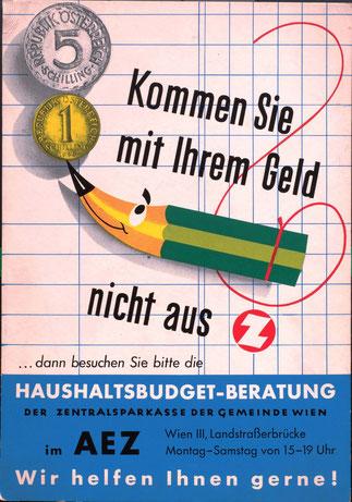 AEZ Haushaltsbudget-Beratung der Zentralsparkasse. Kommen sie mit Ihrem Geld nicht aus? (Grafik Heinz Traimer) Aufsteller um 1960.