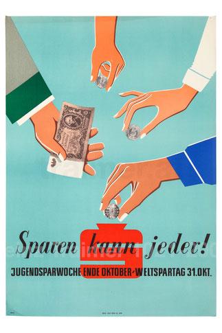 Weltspartag 1956. Sparkassenplakat für Jugendliche zur Jugendsparwoche. Schillinge in Spardose einwerfen.