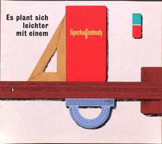 Sparkassenbuch Werbung: Es plant sich leichter mit einem Sparkassenbuch. Plakat 1964 (37 x 32 cm).