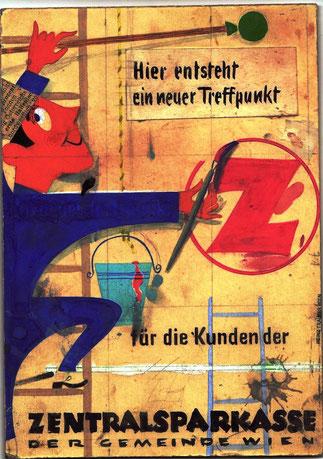 Hier entsteht ein neuer Treffpunkt für die Kunden der Zentralsparkasse der Gemeinde Wien (Maler mit Pinsel). RS. 8 Stück, Höhe 1,70 m (Filiale Alt-Mödling, Zweiganstalt Wieden) Entwurf A 5 um 1957.