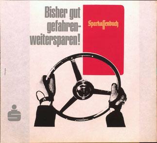 Sparkassenbuch - Bisher gut gefahren- weitersparen! Plakat 1968.
