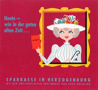 Heute - wie in der guten alten Zeit - Sparkassenbuch (Sparkasse Herzogenburg). Plakat um 1957.