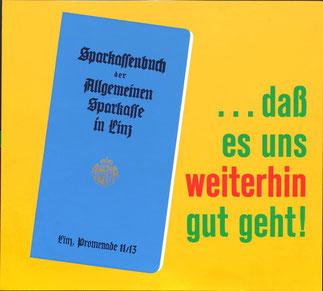 Sparbuchwerbung: dass es uns weiterhin gut geht - Sparkassenbuch. Plakat Sparkasse Linz um 1956.