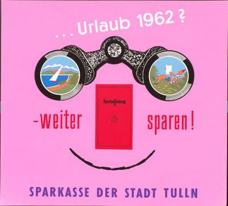 Urlaubssparen: Urlaub 1962? Weiter sparen - Sparkassenbuch. Sparkasse Tulln