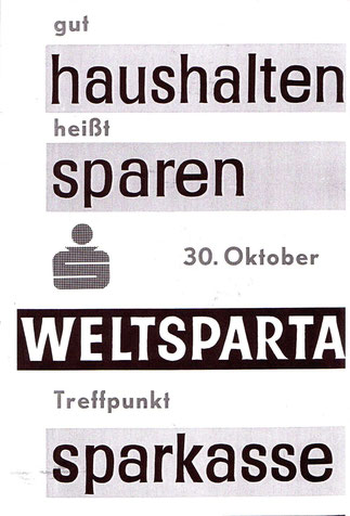 Sparwerbung um 1960. Gut haushalten heißt sparen. Plakat zum Weltspartag 1959? oder 1961?.Grafik Heinz Traimer.