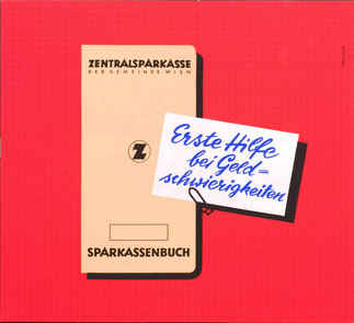 Sparkassenbuch - Erste Hilfe bei Geldschwierigkeiten. Plakat Zentralsparkasse um 1960.