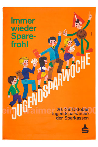 Immer wieder Sparefroh! Jugendsparwoche der Sparkassen. Sparefroh auf Treppe . Plakat  1961? (83x60).