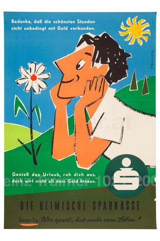 Bedenke, daß die schönsten Stunden nicht unbedingt mit Geld verbunden ... (Urlauber auf Wiese) Urlaubs-Plakat der Sparkasse um 1958 (83x60).