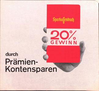 Sparkassenbuch 20% Gewinn durch Prämienkontensparen. Sparkassenplakat 1966.