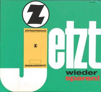 Zentralsparkasse Sparkassenbuch jetzt wieder sparen! Plakat um 1962.