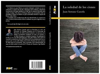 Portada de la novela 'La soledad de los cisnes', cuyo autor es Juan Serrano Cazorla