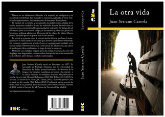 Portada de la novela 'La otra vida', cuyo autor es Juan Serrano Cazorla