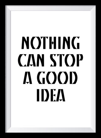 Typografie Poster Inspiration, nothing can stop a good idea