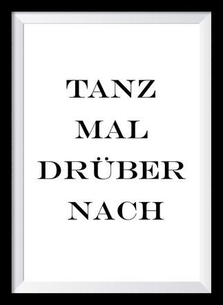 Typografie Poster Inspiration, Tanz mal drüber nach
