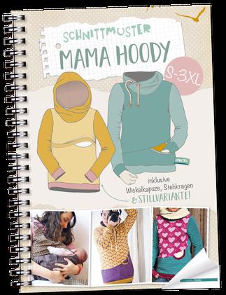 Lybstes Mama Hoody Kapuzenpullover selber nähen, Schnittmuster/ E-Book neu im Shop