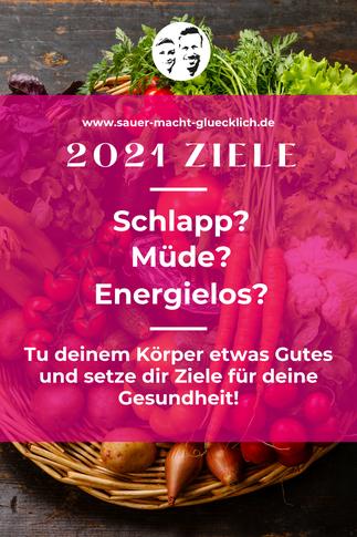 So erreichst du deine Gesundheitsziele 2021 mit fermentiertem Gemüse