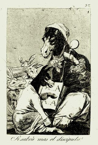 """Francisco de Goya, Blatt 37 aus """"Los Caprichos"""": Ob er wohl mehr weiß der Schüler?, um 1798. Foto: Morat-Institut, Freiburg i.Br."""