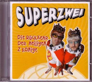 """CD 2004 """"Die Rückkehr der Heiligen 2 Könige"""""""
