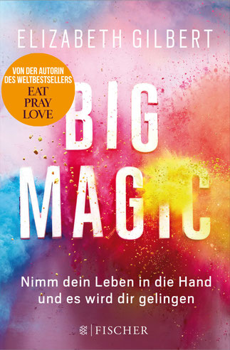 Big Magic Eliasabeth Gilbert