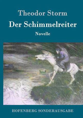 Theodor Storm Der Schimmelreiter
