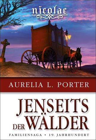 Aurelia L. Porter, Aurelia Porter, Familiensaga, 19. Jahrhundert, Transsilvanien, Hermannstadt, Legenden, Vlad Tepes, Drachenorden