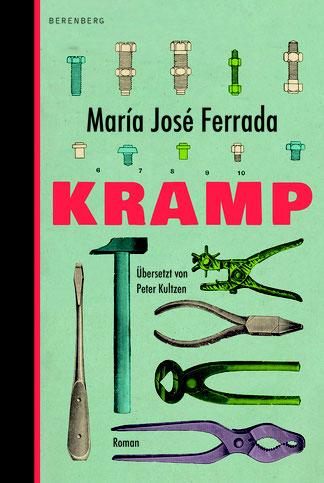 Das Bild zeigt das Cover von Kramp von María José Ferrada mit bunten Werkzeugen.