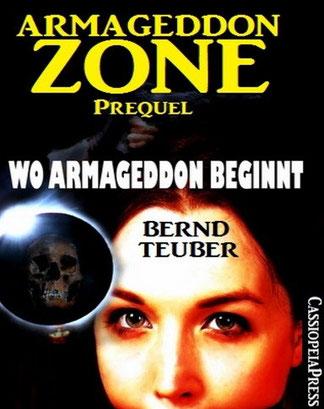 Das Prequel (1 von 3) das den Anfang von Armageddon beleuchtet - eBook - ISBN: 978-3-7309-6996-0